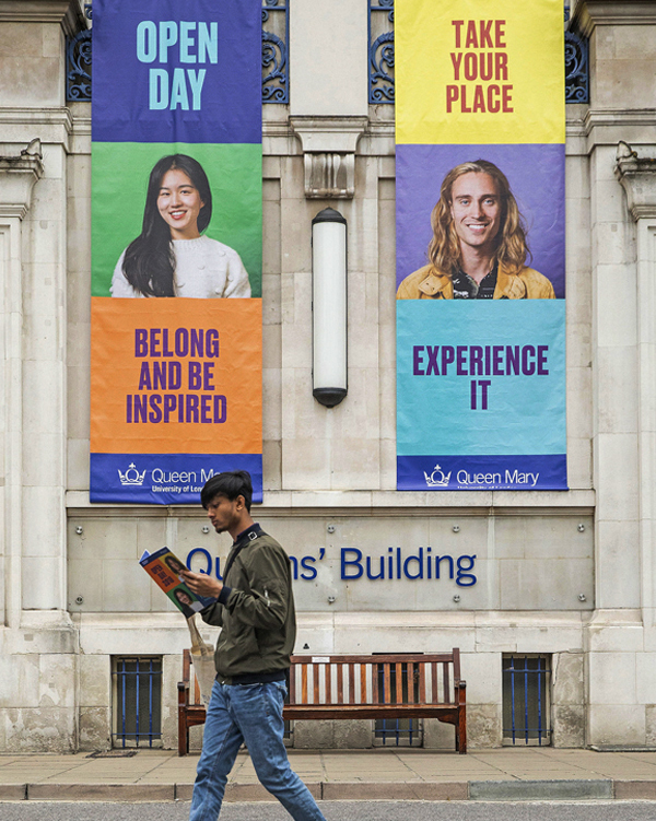 Student recruitment campaign branding on Queen Mary university of London campus