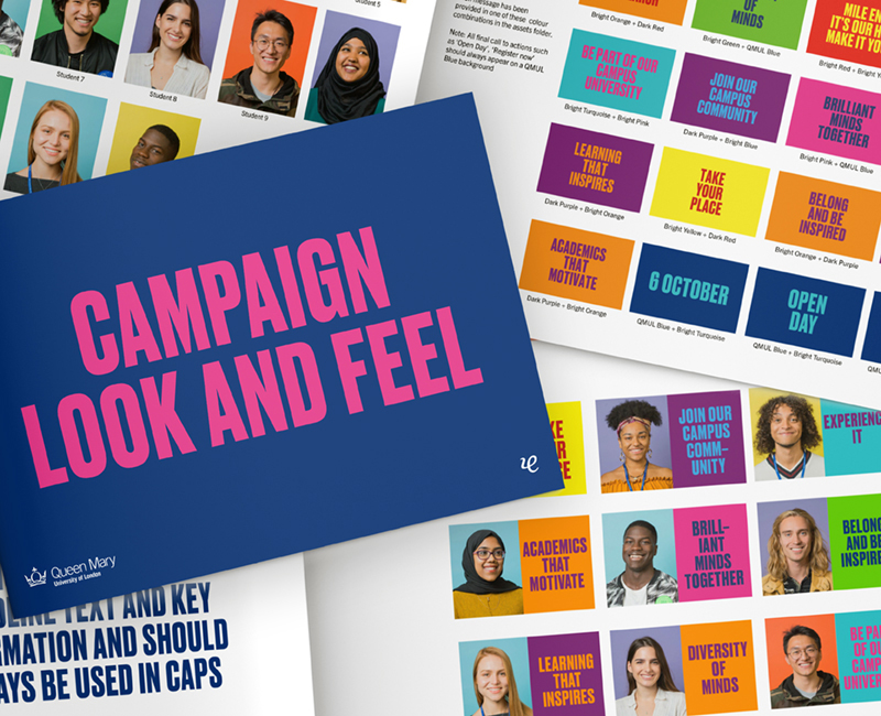 Queen Mary University of London Brand guidelines for the student recruitment campaign